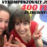 Vykompenzovaly jsme 400 EUR!