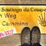Cestovatelské tipy: Pouť do Santiaga de Compostela