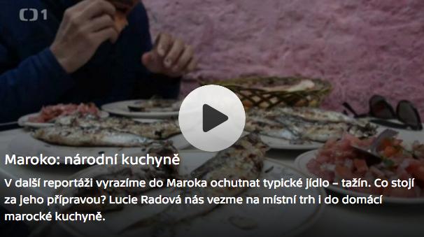 Objektiv ČT Maroko a jídlo